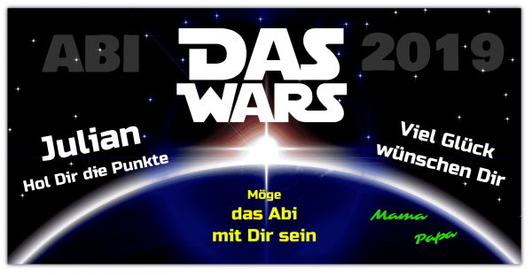 """Abi Banner """"Das Wars"""" jetzt online gestalten"""